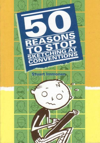 50 Reasons To Stop Sketching At Conventions (Immonen