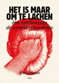 Roel Daenen: 'Het is maar om te lachen: hoe cartoonisten de wereld veranderen'