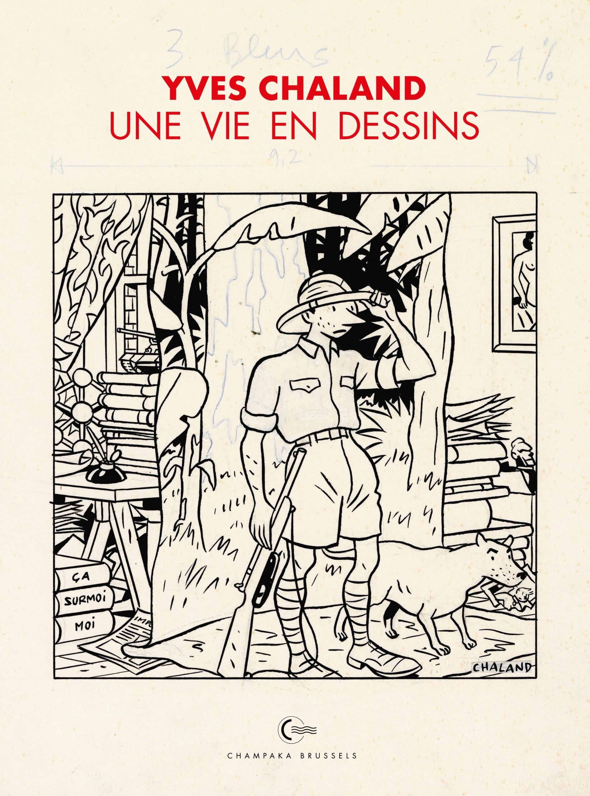 Chaland une vie en dessins (c) Champaka - Dupuis