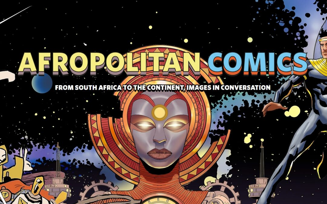 Afropolitan Comics: hoe ver reikt uw (strip)horizon?